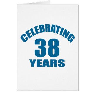 Cartão Comemorando 38 anos de design do aniversário