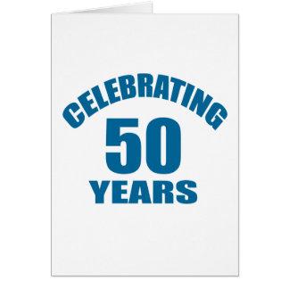 Cartão Comemorando 50 anos de design do aniversário