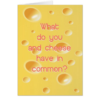Cartão Cómico o que o fazem e queijo tenha na terra
