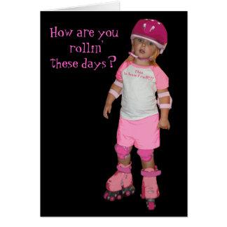 Cartão Como é você rollin'?