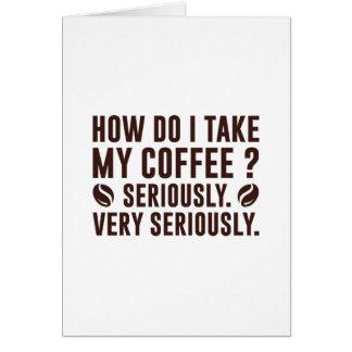 Cartão Como I toma meu café