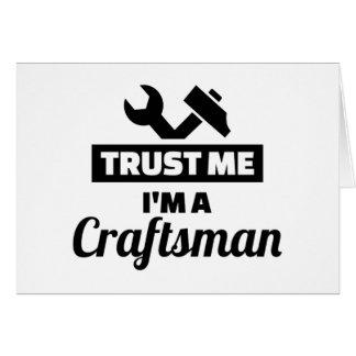 Cartão Confie que eu mim é um artesão