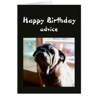 Cartão Conselho engraçado do aniversário sobre a