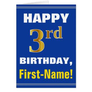 Cartão Corajoso, azul, aniversário de 3 anos do ouro do