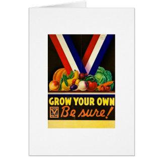 Cartão Cresça seus próprios - seja certo!  Segunda guerra