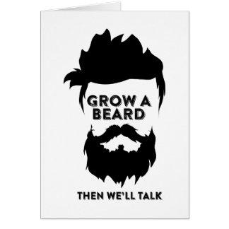 Cartão Cresça uma barba então que nós falaremos