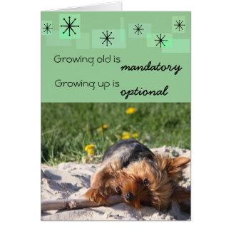 Cartão Crescer velho é crescimento imperativo acima é
