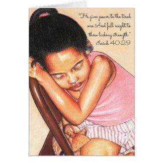 Cartão Dá o poder ao one~Scripture cansado