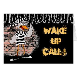 Cartão da prisão: Acorde a chamada!