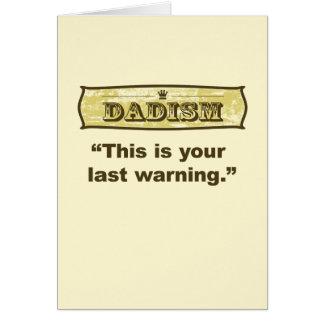 Cartão Dadism - este é seu último aviso