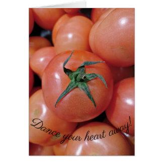 Cartão Dança como um tomate!