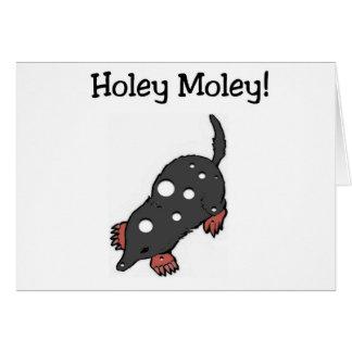 Cartão de aniversário engraçado Holey de Moley