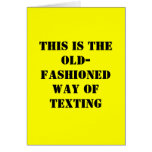 Cartão de aniversário engraçado - Texting antiquad