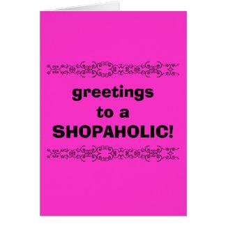 cartão de cumprimentos shopaholic