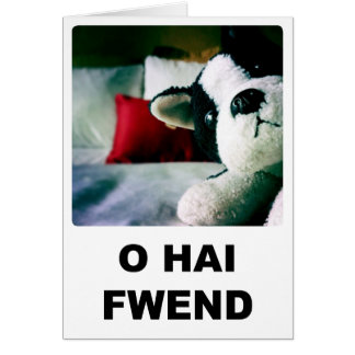 Cartão de O Hai Fwend