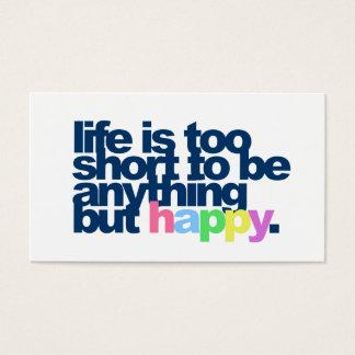Cartão De Visitas A vida é demasiado curta estar qualquer coisa mas