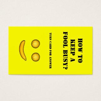 Cartão De Visitas Como manter um tolo ocupado