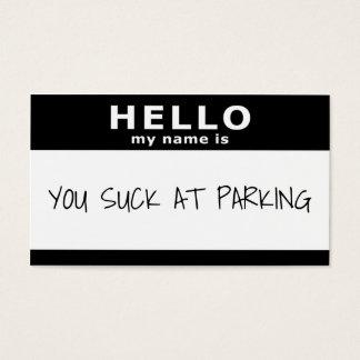 Cartão De Visitas olá! meu nome é você suga no estacionamento