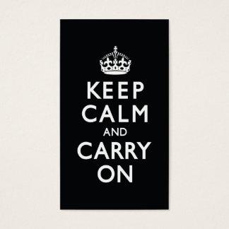 Cartão De Visitas Preto e branco mantenha a calma e continue