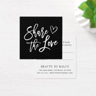 Cartão De Visitas Quadrado Compartilhe da referência preto e branco do amor |