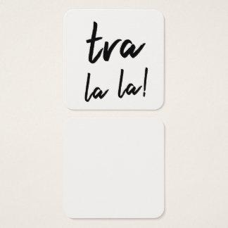 """Cartão De Visitas Quadrado De """"notas da tipografia do la do la Tra"""" para"""