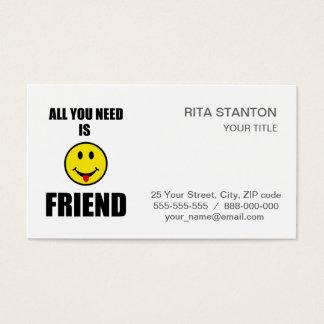 Cartão De Visitas Tudo que você precisa é amigo