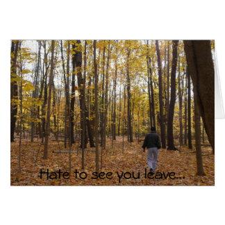 Cartão Deie vê-lo sair…