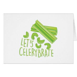 Cartão Deixa Celerybrate