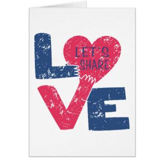 Cartão deixe-nos compartilhar do amor