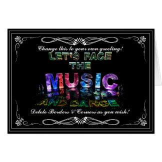 Cartão Deixe-nos enfrentar a música & dançar