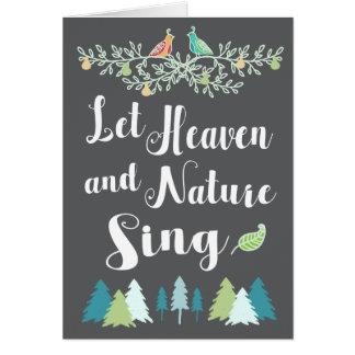 Cartão Deixe o céu e a natureza cantar o Natal cristão