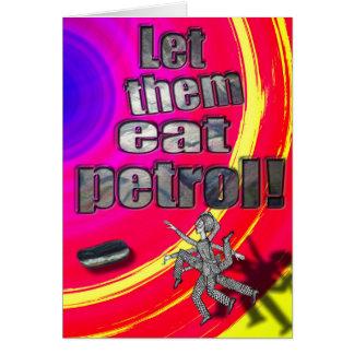 Cartão Deixe-os comer a gasolina!