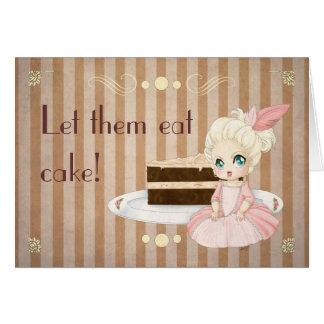 Cartão Deixe-os comer o bolo!