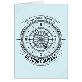 Cartão Deixe seu coração ser seu compasso