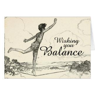 Cartão Desejando lhe o equilíbrio durante este tempo