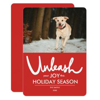 Cartão Desencadeie o feriado engraçado da foto do cão de