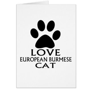 CARTÃO DESIGN EUROPEU DO CAT BURMESE DO AMOR