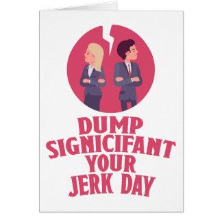Cartão Despeje seu dia significativo do empurrão - dia da