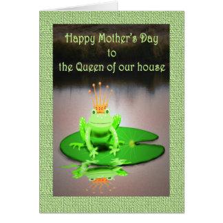 Cartão Dia das mães feliz, rainha de nossa casa, sapo