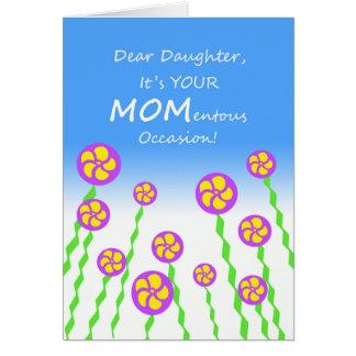 Cartão Dia das mães para a filha, chalaça momento