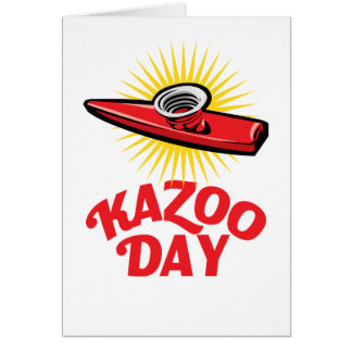 Cartão Dia do Kazoo - dia da apreciação