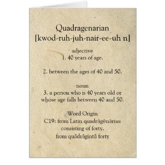 Cartão Dicionário de Quadragenarian que significa o 40th