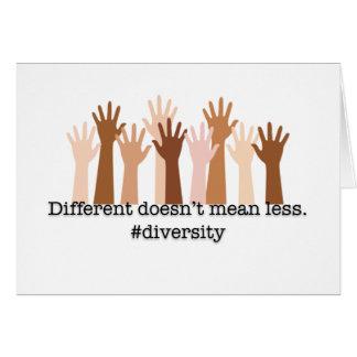 Cartão Diferente não significa menos: Diversidade