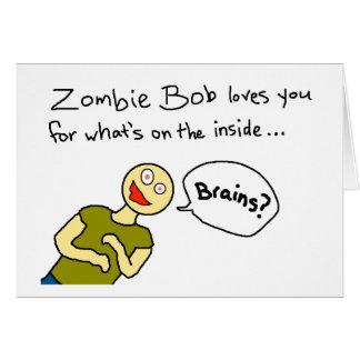 """Cartão Do """"amores que de Bob zombi você"""" carda"""