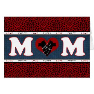 Cartão do dia das mães da mamã do cão