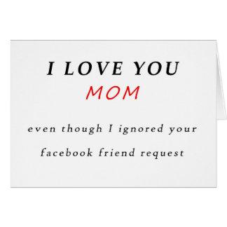 Cartão do dia das mães, eu te amo sem Facebook