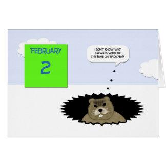Cartão do dia de Groundhog - desde que eu sou