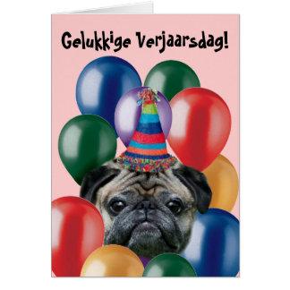 Cartão do pug do aniversário de Gelukkige