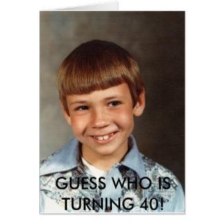 Cartão Doug#10, WHO da SUPOSIÇÃO ESTÁ GIRANDO 40!