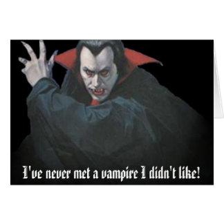 Cartão dracula1, eu nunca encontrei um vampiro que eu não